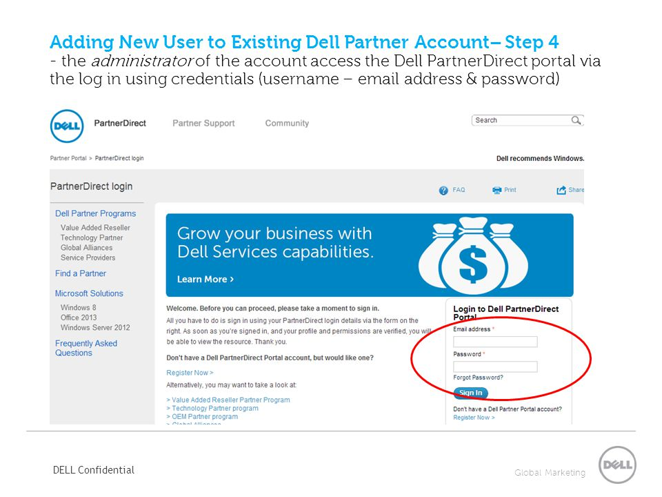 Adding New User to Existing Dell Partner Account– Step 4 - the administrator of the account access the Dell PartnerDirect portal via the log in using credentials (username –  address & password)