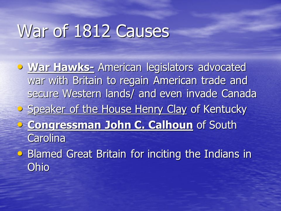 War of 1812 Causes