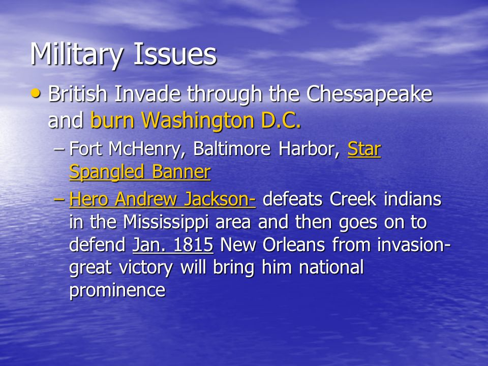 Military Issues British Invade through the Chessapeake and burn Washington D.C. Fort McHenry, Baltimore Harbor, Star Spangled Banner.