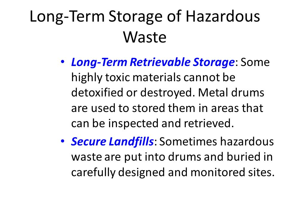 Long-Term Storage of Hazardous Waste