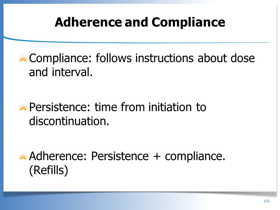 Adherence and Compliance
