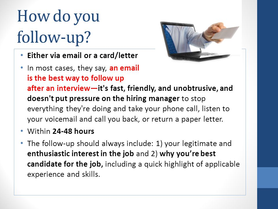 Follow Up On An Interview Not Hearing From A Recruiter Ppt Download