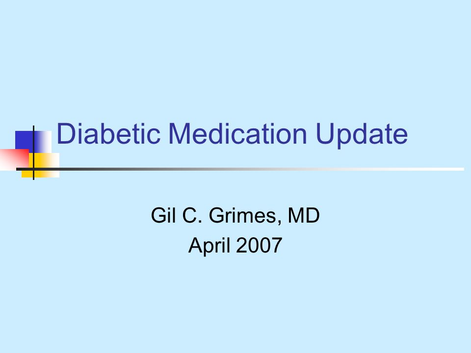 Diabetic Medication Update