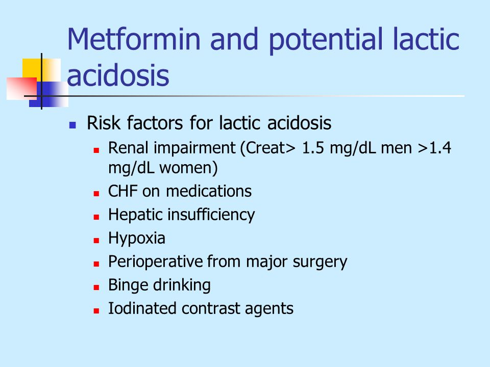 Metformin and potential lactic acidosis