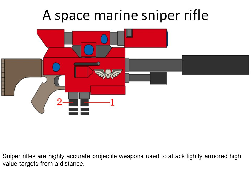 A space marine sniper rifle