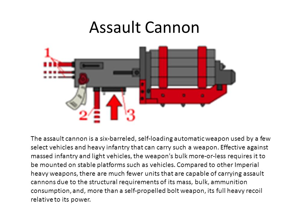 Assault Cannon
