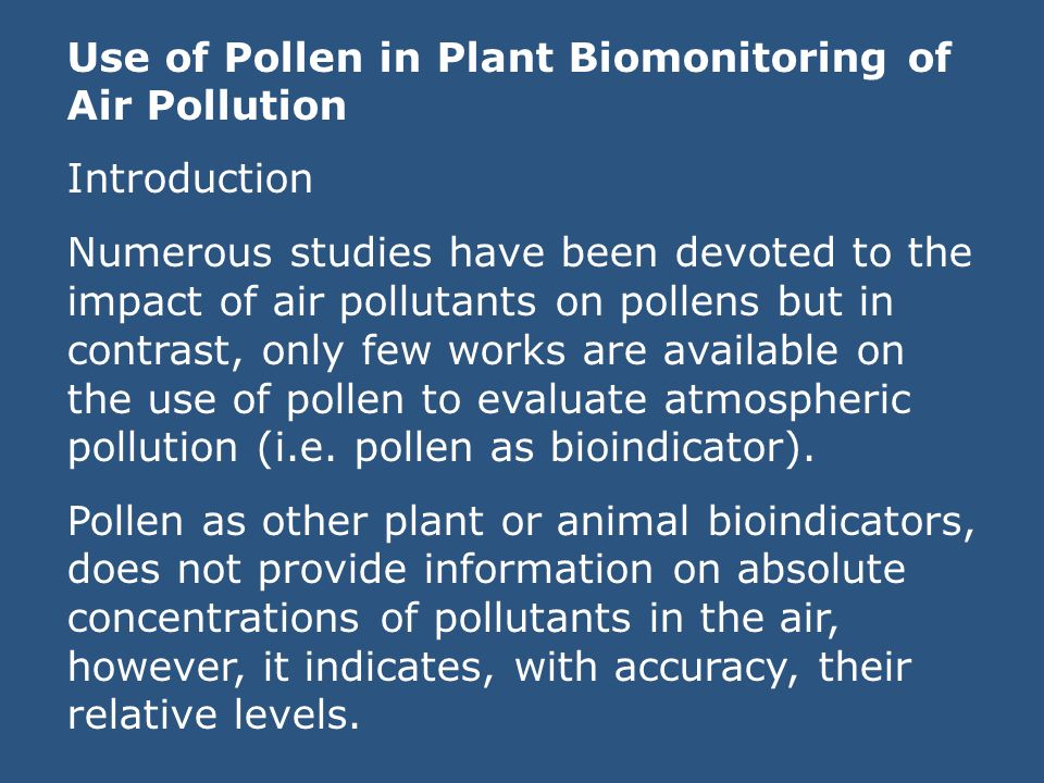 Use of Pollen in Plant Biomonitoring of Air Pollution