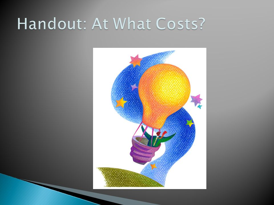 Handout: At What Costs