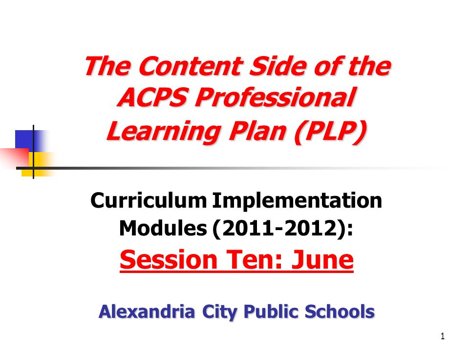 The Content Side of the ACPS Professional Learning Plan (PLP)