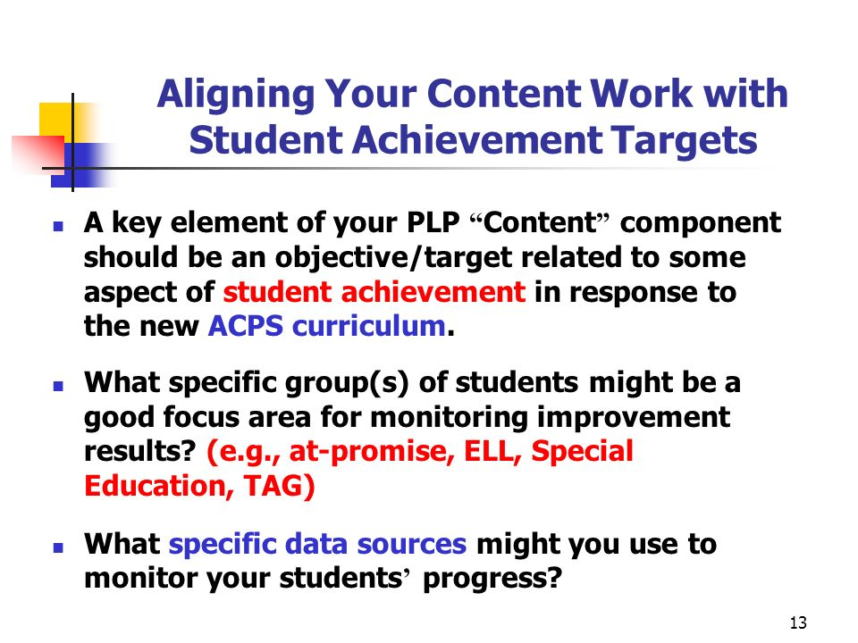 Aligning Your Content Work with Student Achievement Targets