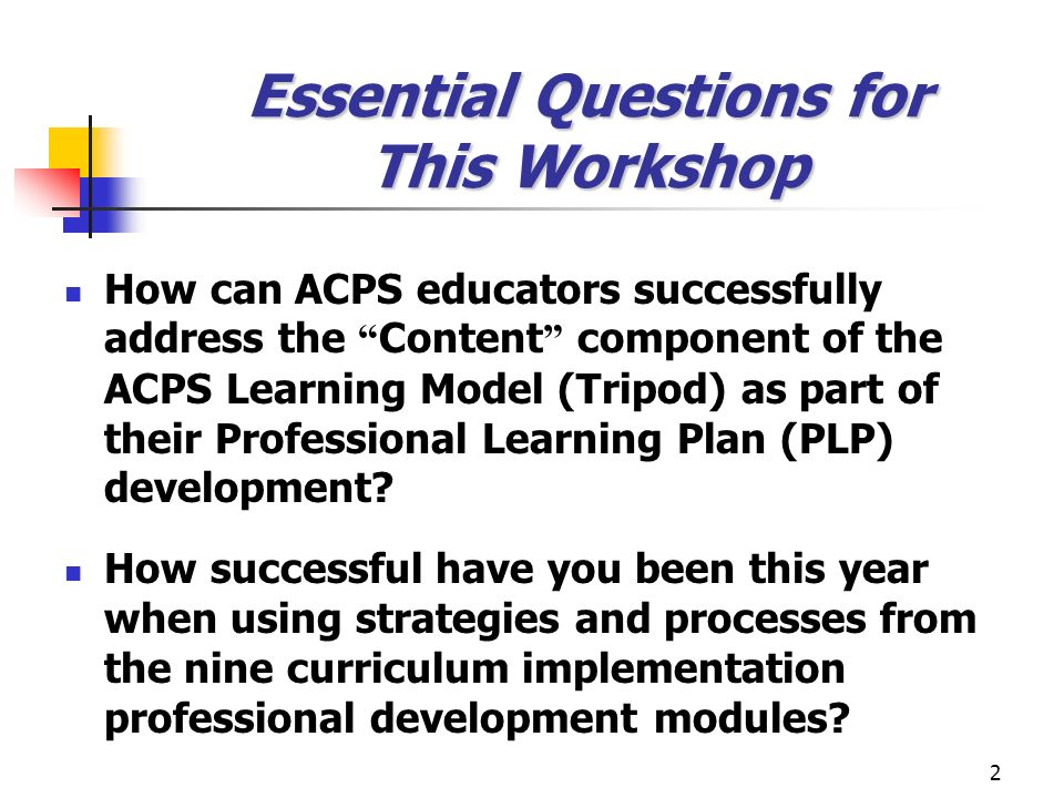 Essential Questions for This Workshop