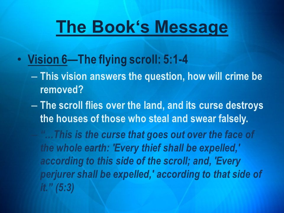 The Book's Message Vision 6—The flying scroll: 5:1-4
