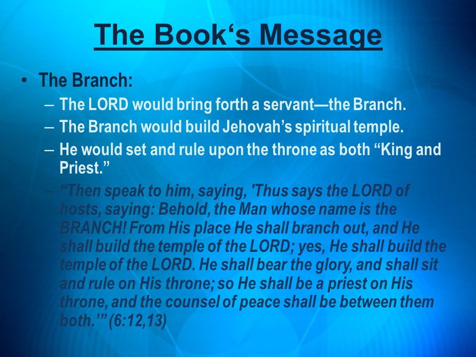 The Book's Message The Branch: