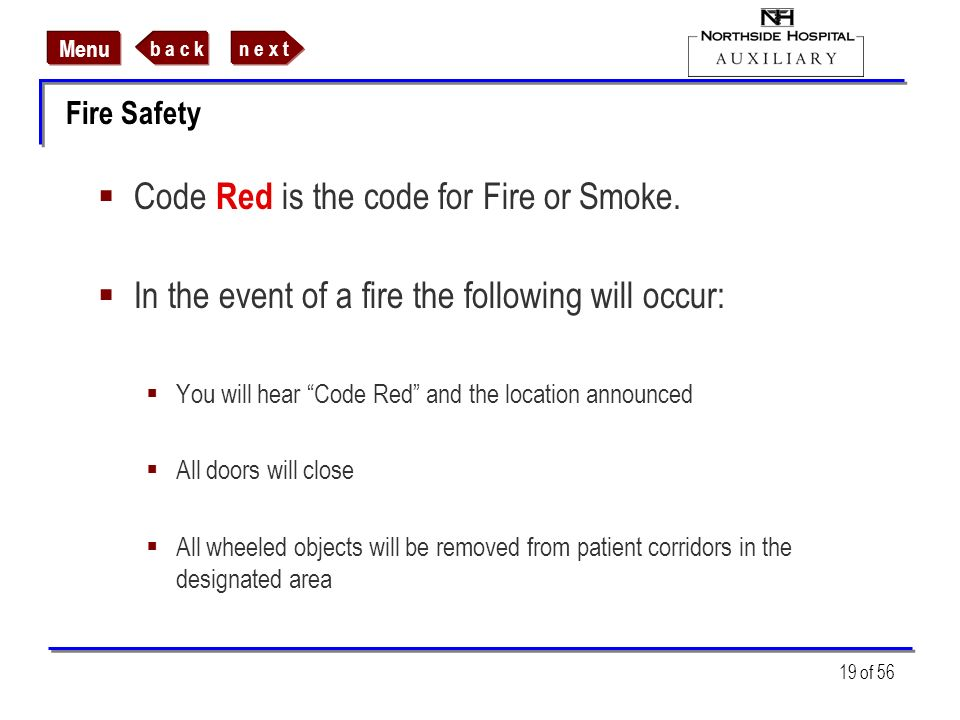 Code Red is the code for Fire or Smoke.