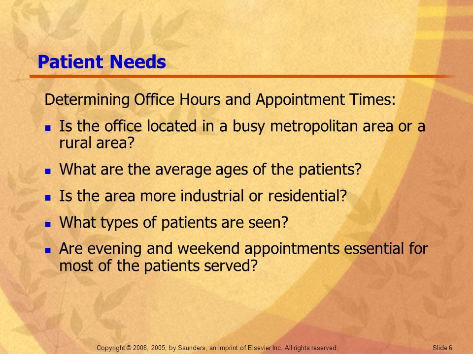 Patient Needs Determining Office Hours and Appointment Times: