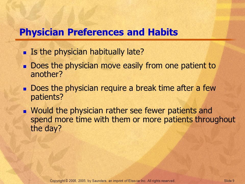 Physician Preferences and Habits