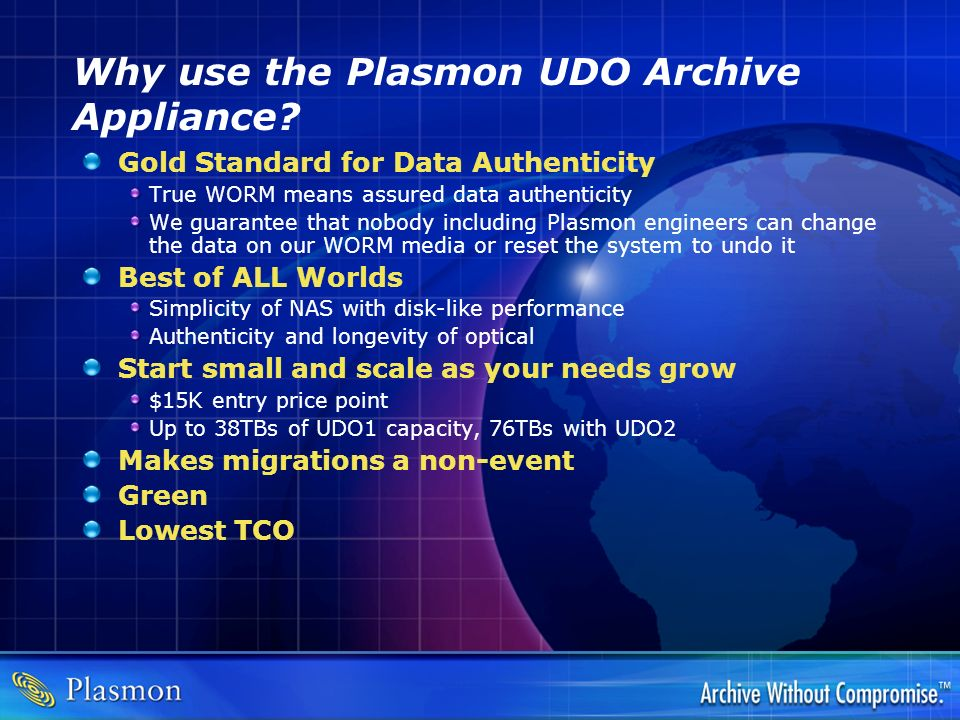 Why use the Plasmon UDO Archive Appliance