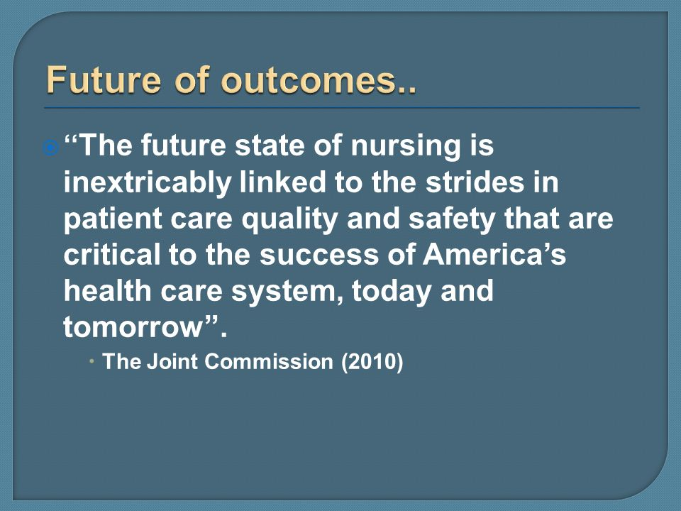 Future of outcomes..
