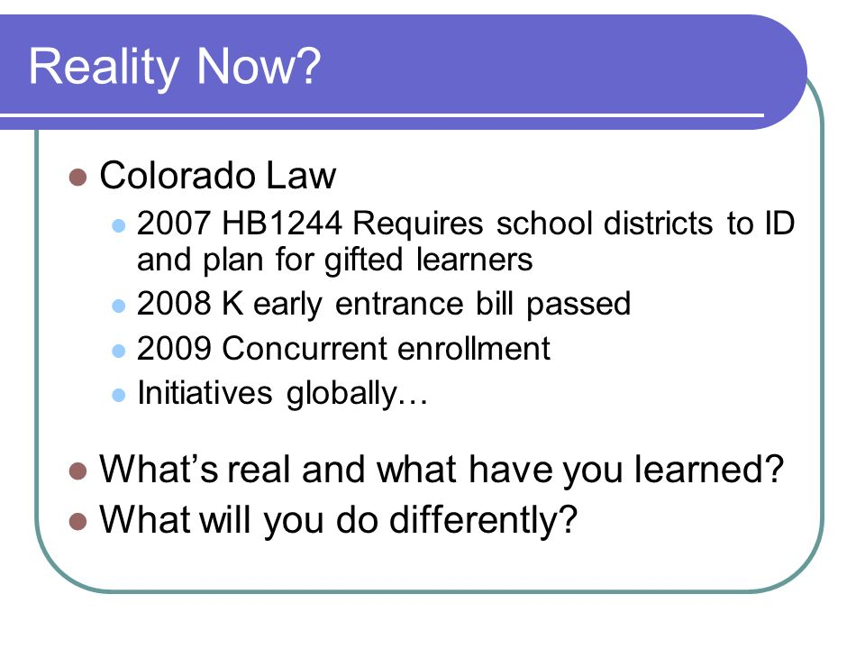 Reality Now Colorado Law What's real and what have you learned