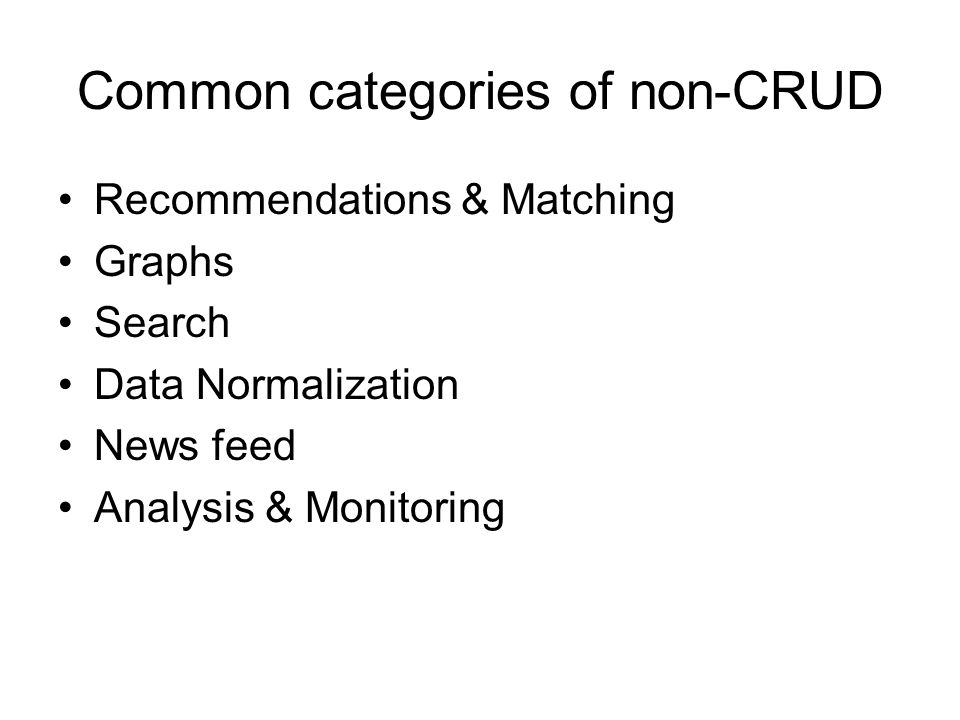 Common categories of non-CRUD