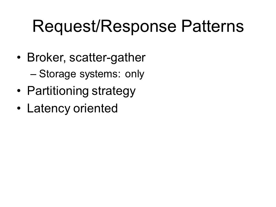 Request/Response Patterns
