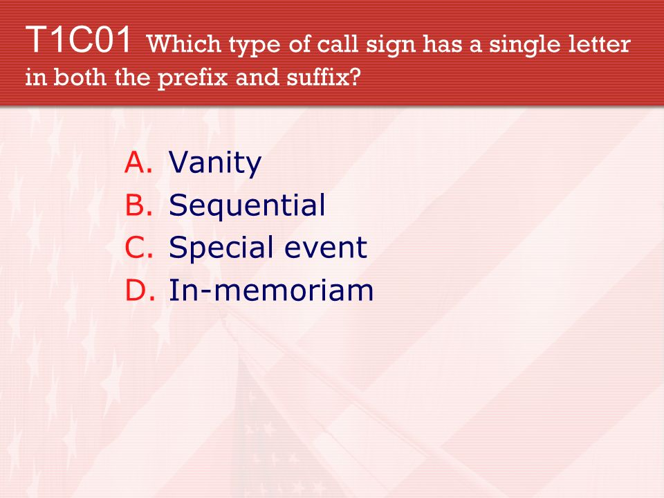 t1c01 which type of call sign has a single letter in both the prefix and suffix
