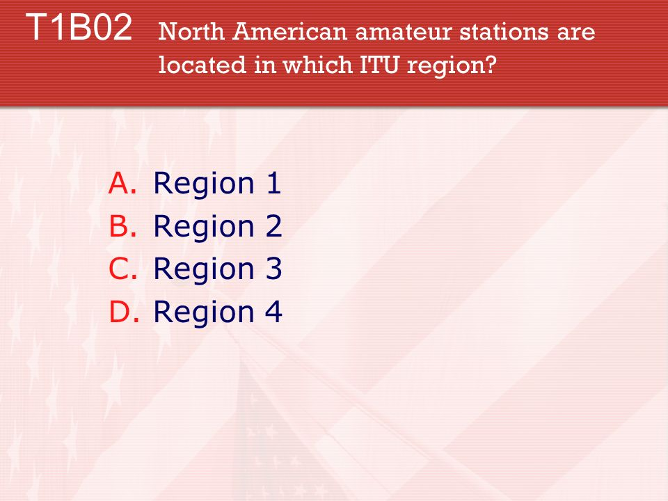 T1B02 North American amateur stations are located in which ITU region