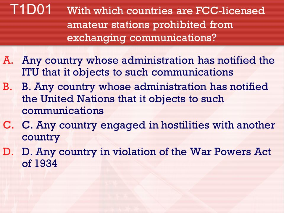 T1D01. With which countries are FCC-licensed