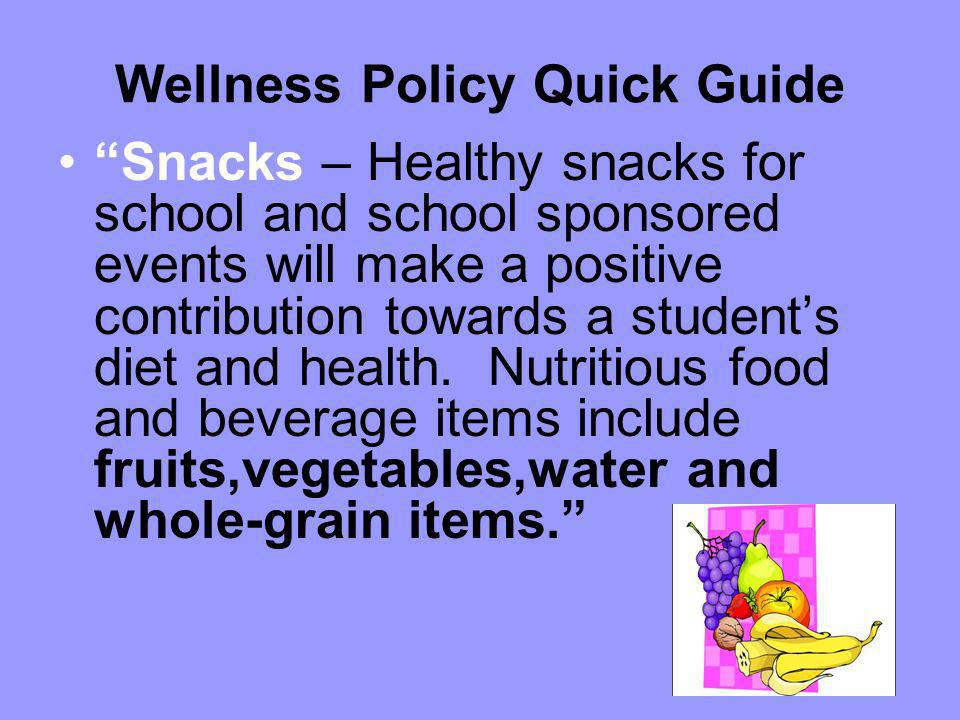 Wellness Policy Quick Guide