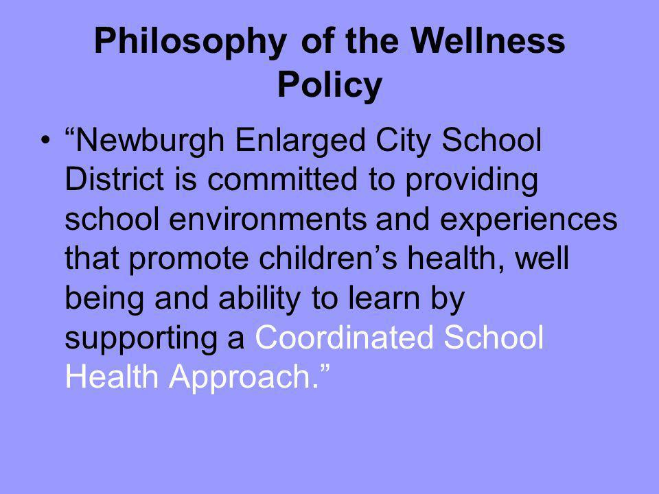 Philosophy of the Wellness Policy
