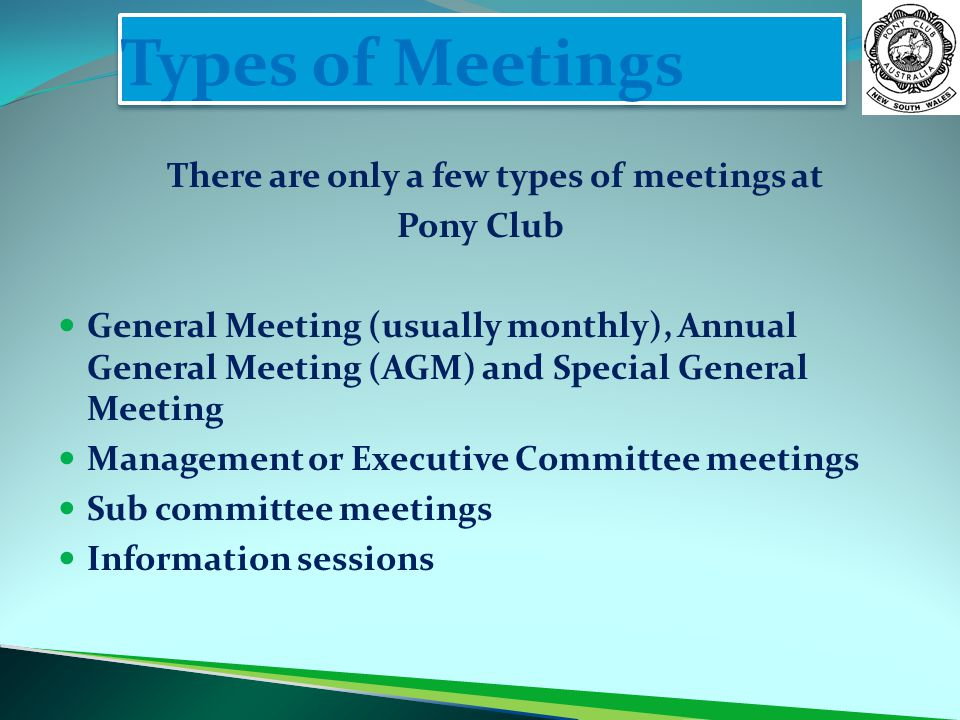 There are only a few types of meetings at
