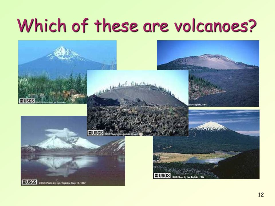 Which of these are volcanoes