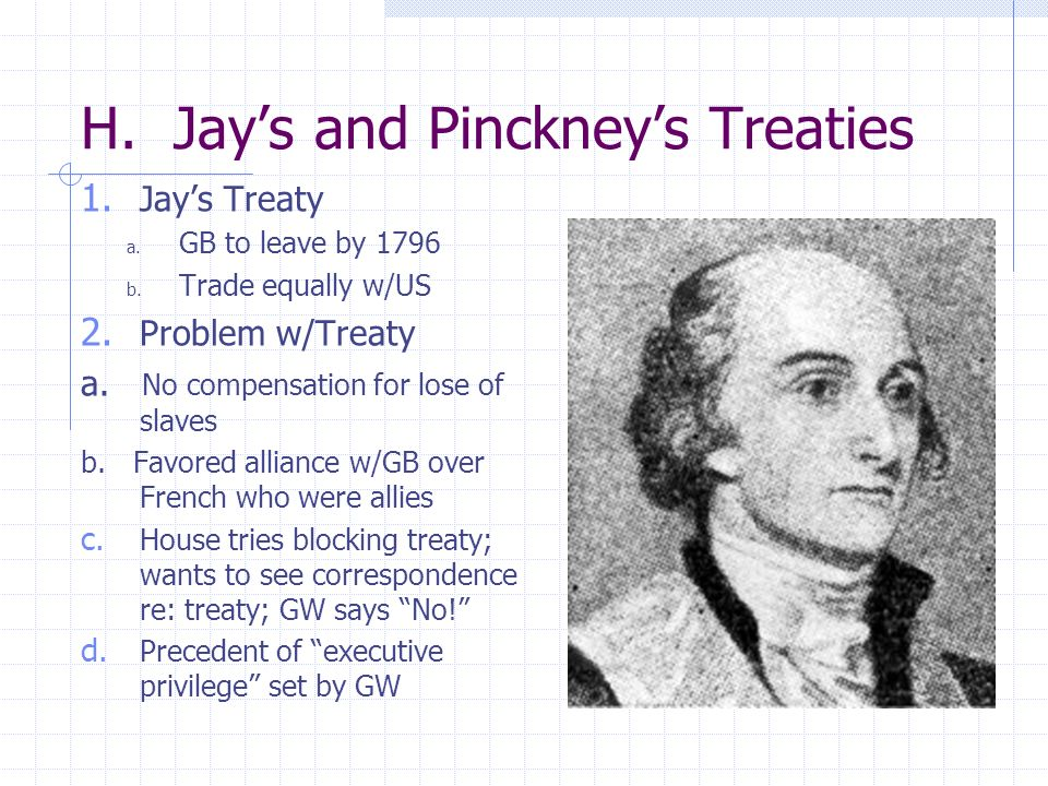 H. Jay's and Pinckney's Treaties