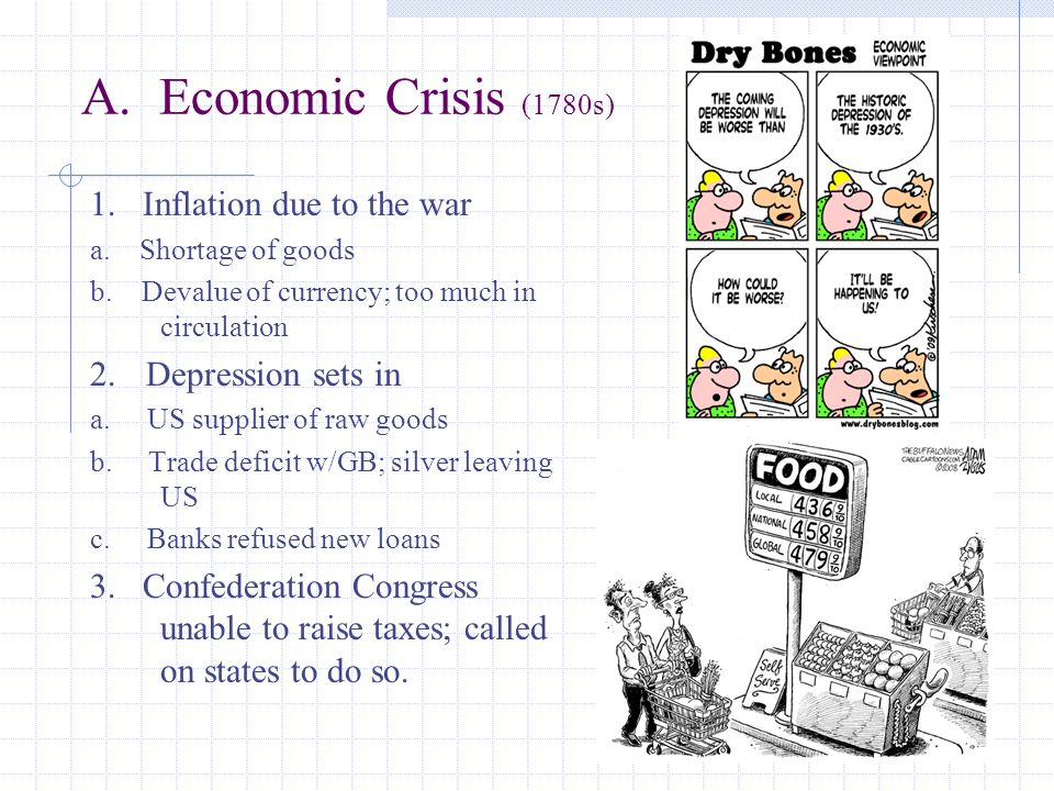 A. Economic Crisis (1780s) 1. Inflation due to the war