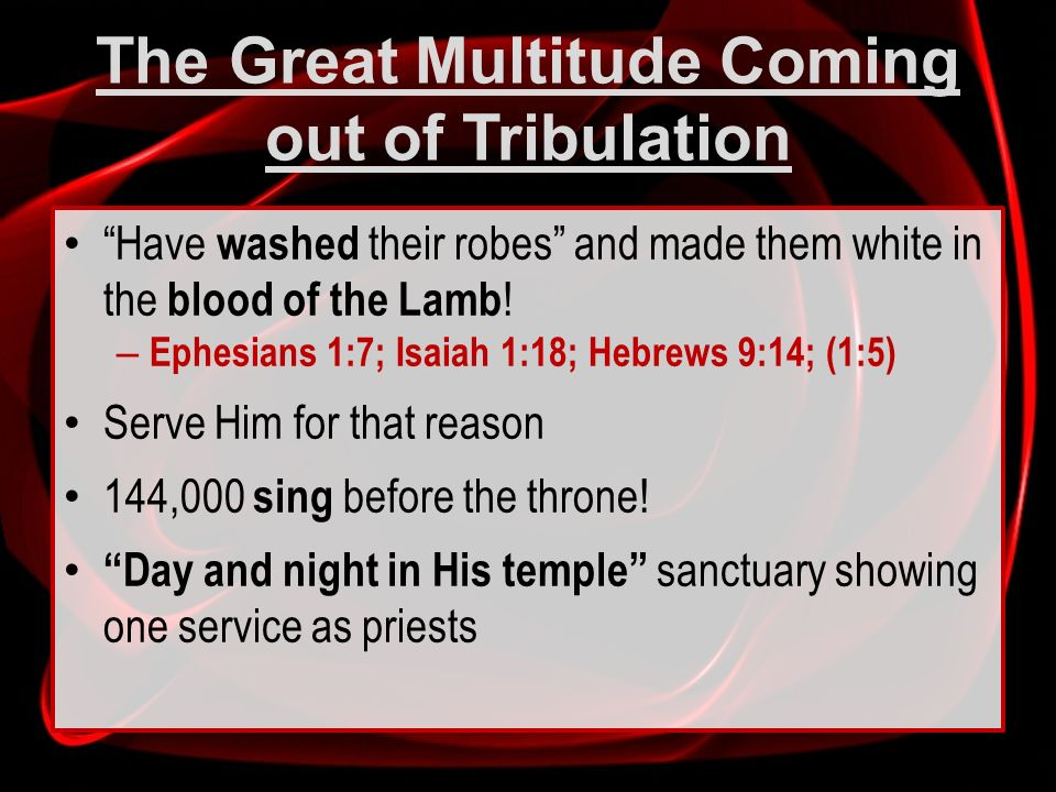 The Great Multitude Coming out of Tribulation