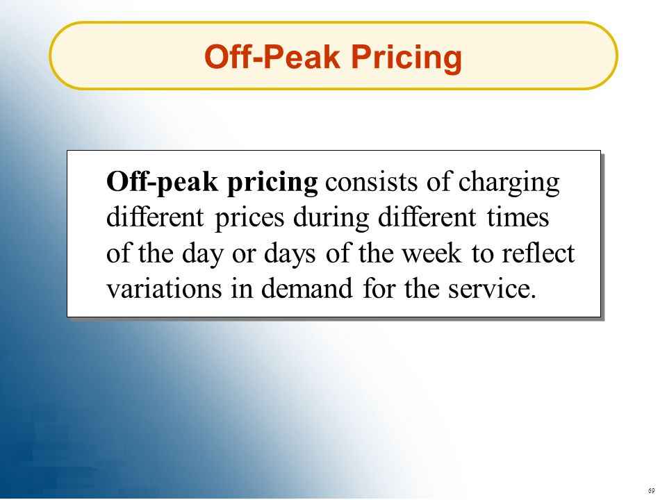Off-Peak Pricing