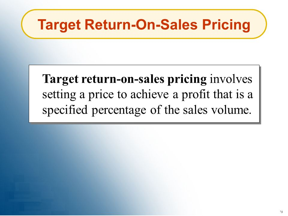 Target Return-On-Sales Pricing