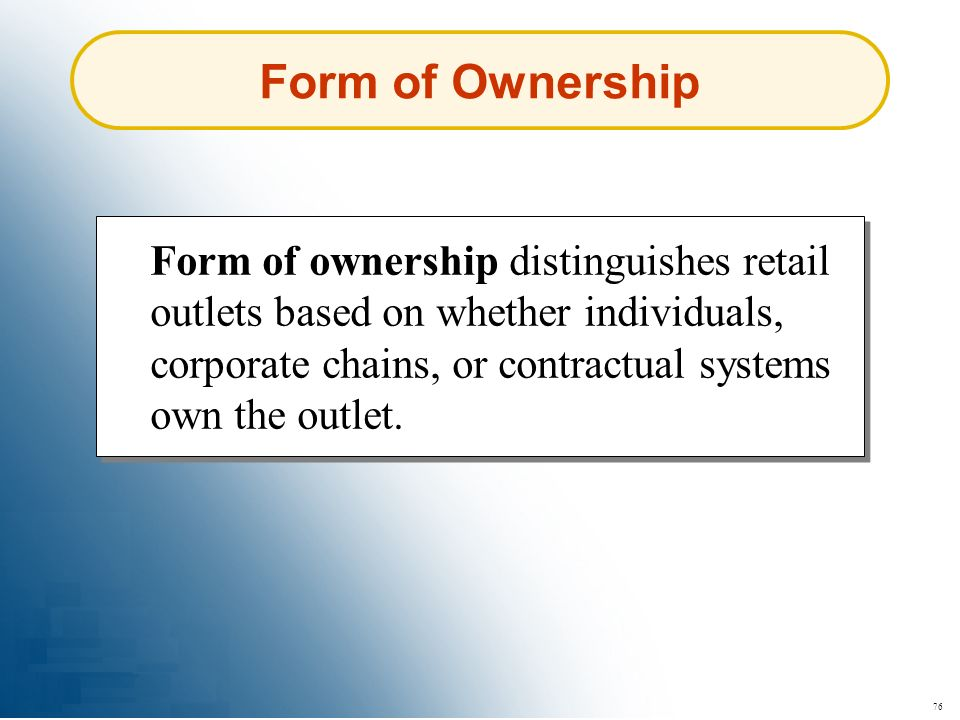 Form of Ownership
