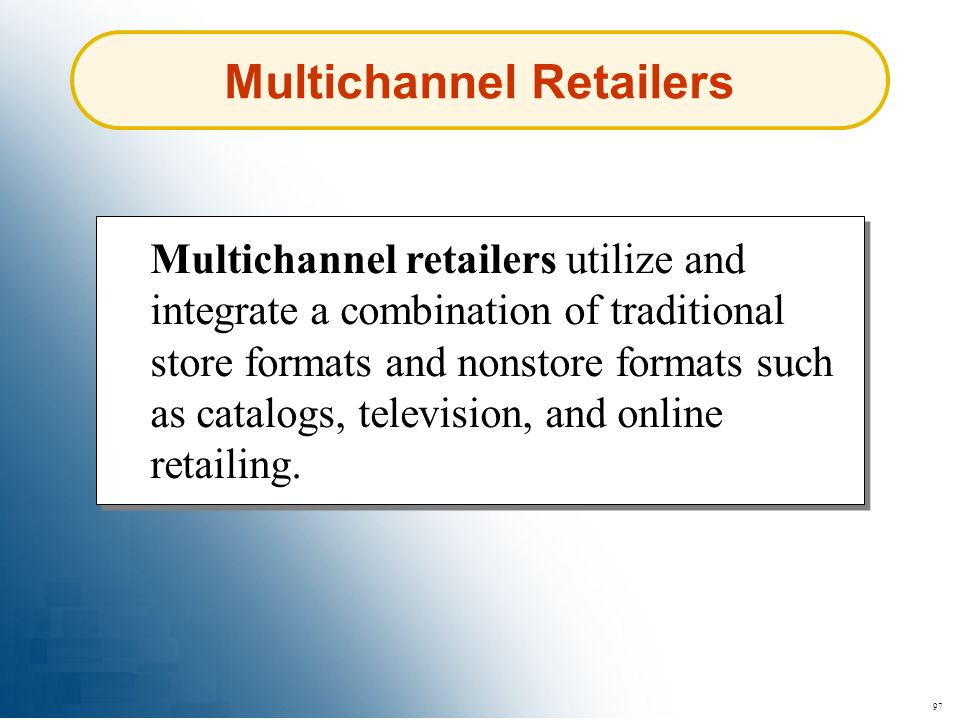 Multichannel Retailers