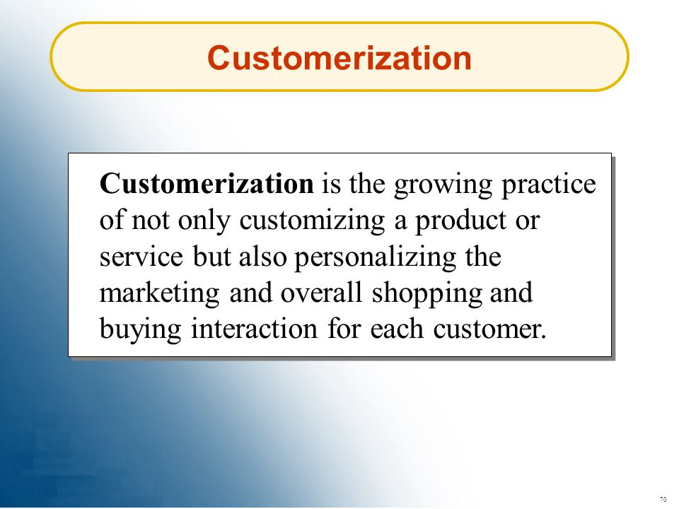 Customerization