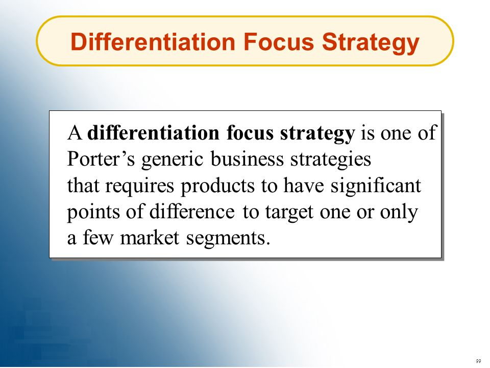 Differentiation Focus Strategy