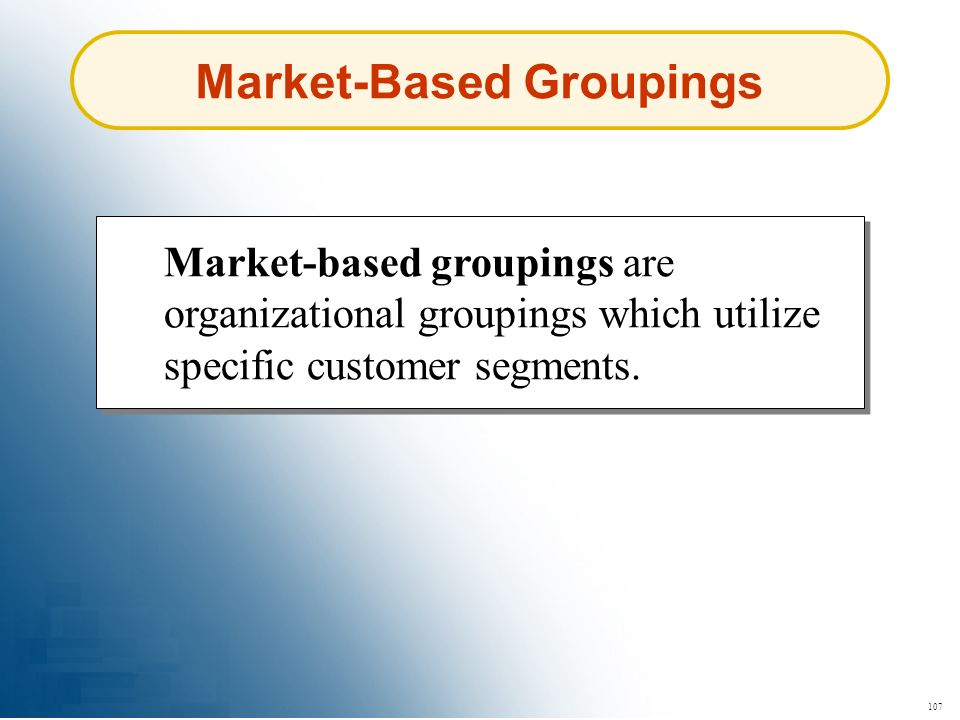 Market-Based Groupings