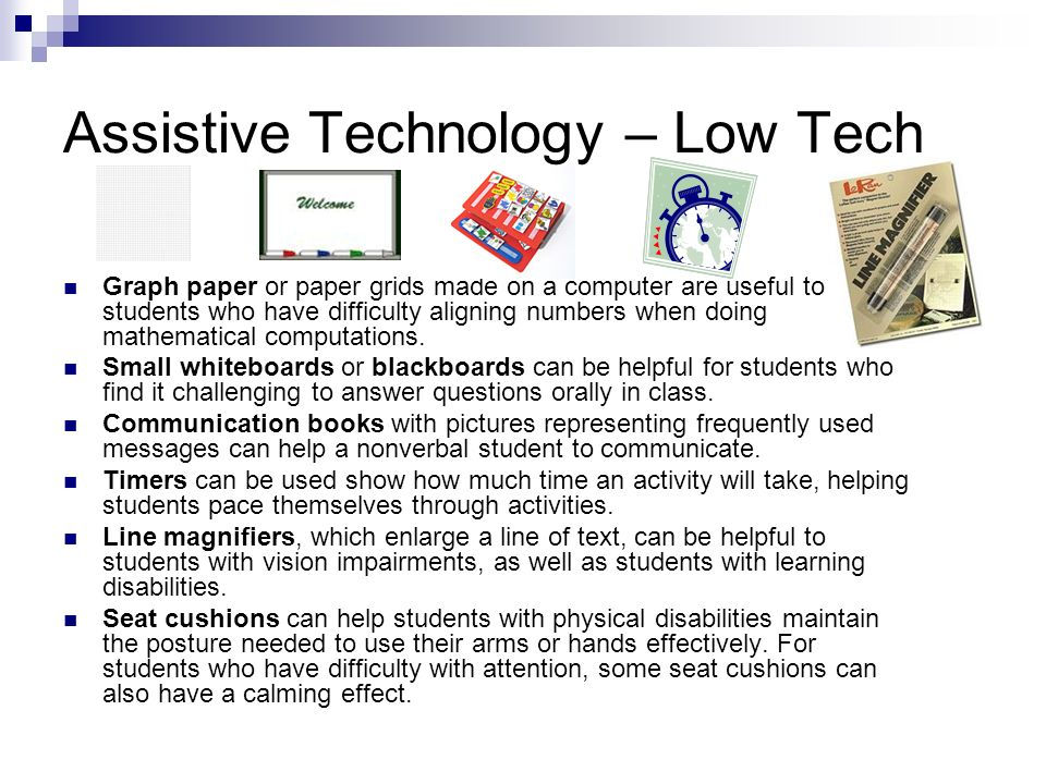 Assistive Technology – Low Tech