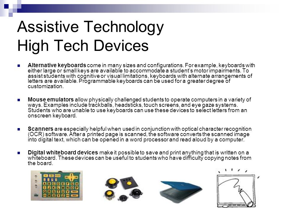 Assistive Technology High Tech Devices