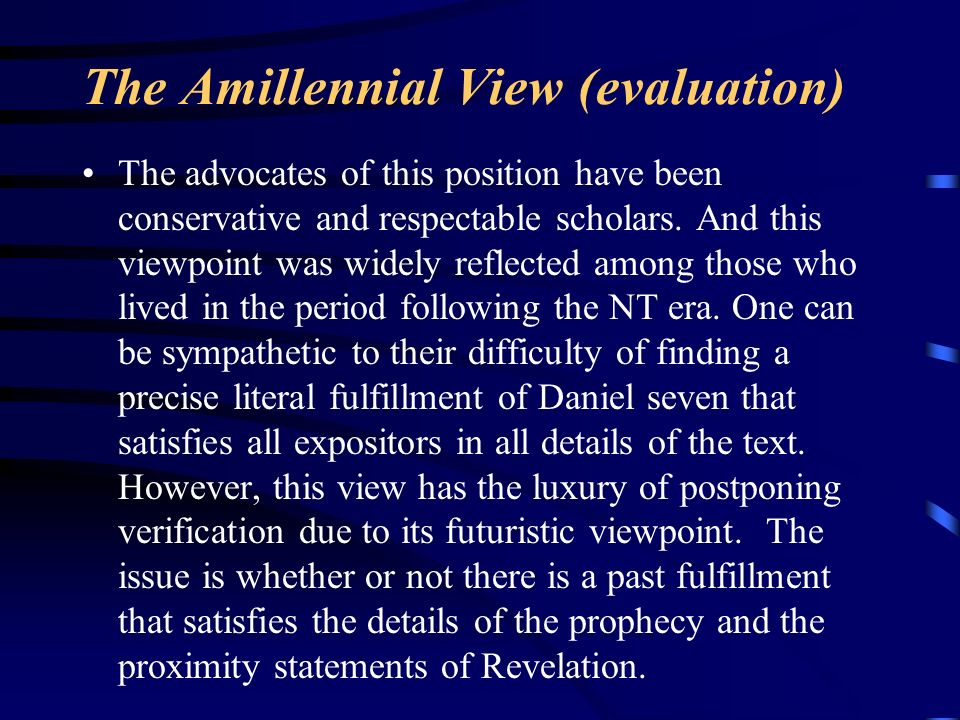 The Amillennial View (evaluation)