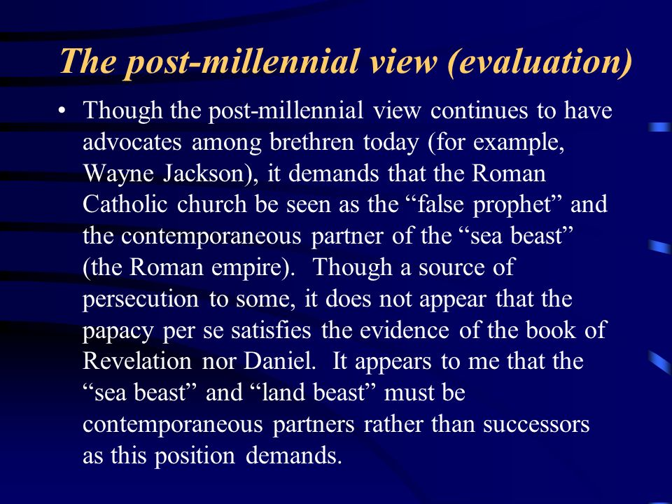 The post-millennial view (evaluation)