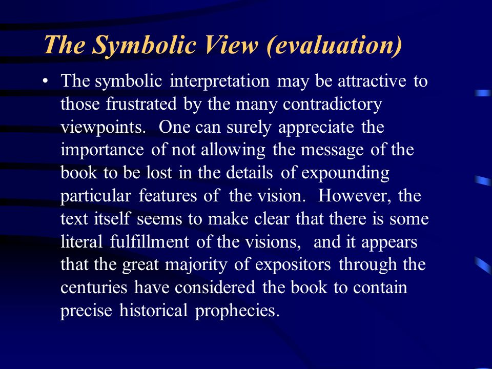 The Symbolic View (evaluation)