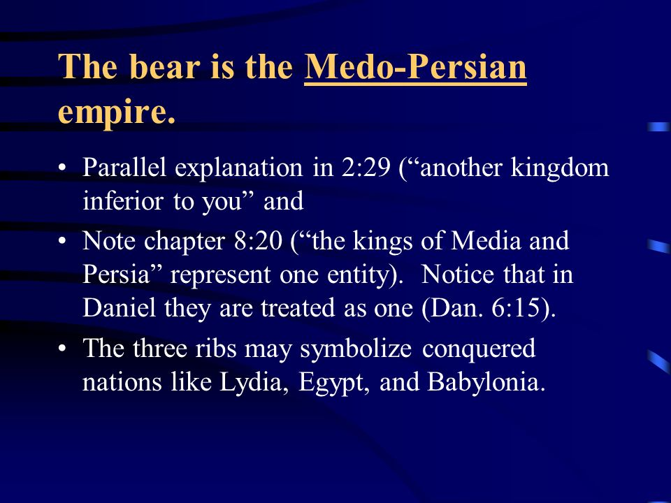 The bear is the Medo-Persian empire.