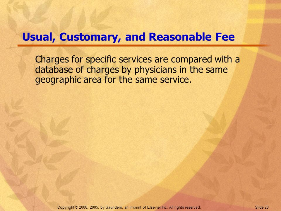 Usual, Customary, and Reasonable Fee