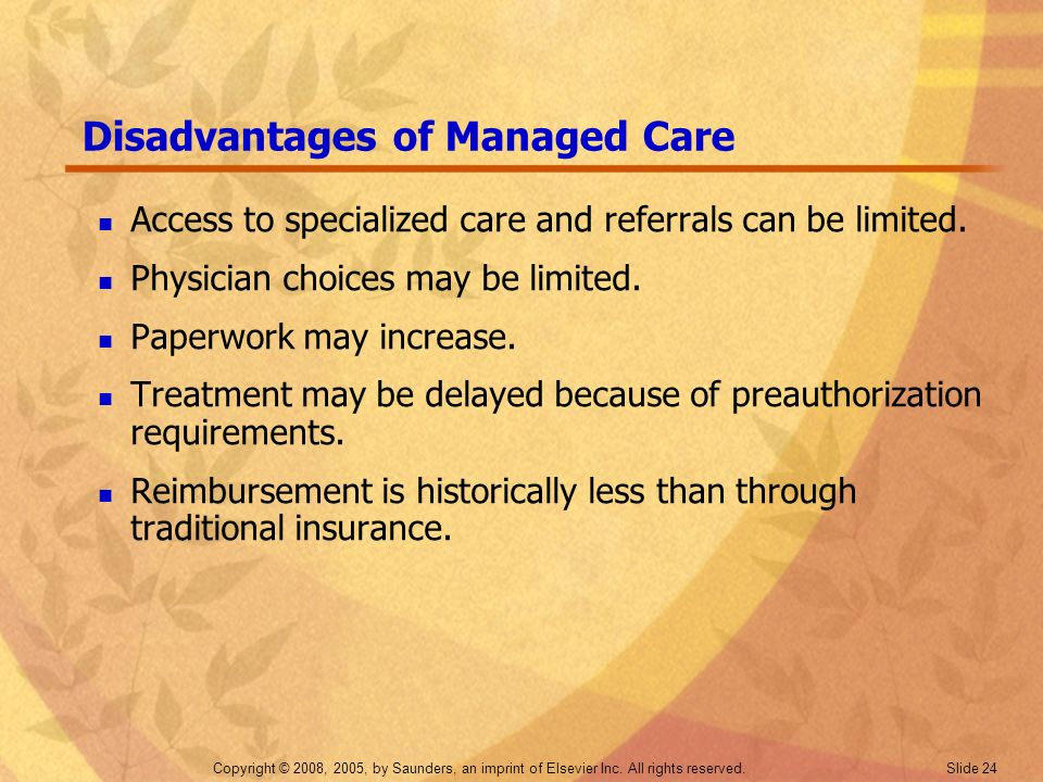 Disadvantages of Managed Care